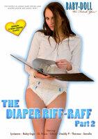 The Diaper Riff-Raff Part 2
