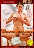 The Diaper Riff-Raff Part 3